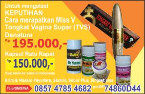 Herbal GV + TVS atasi Keputihan dan Merapatkan Miss V longgar pasca lahiran dan tdk perawan